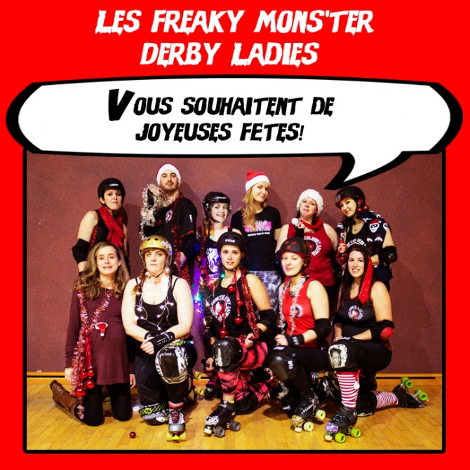 Bonnes fêtes - Freaky Mons'ter Derby Ladies   Roller derby Mons